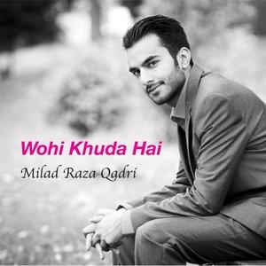 Image for 'Wohi Khuda Hai'