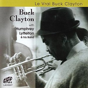 Image for 'Le Vrai Buck Clayton'