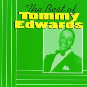 Image for 'The Best Of Tommy Edwards'