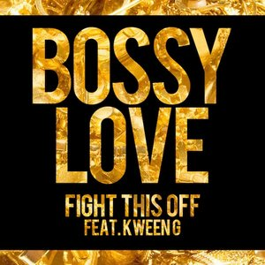 Image for 'Fight This Off (feat. Kween G) - Single'