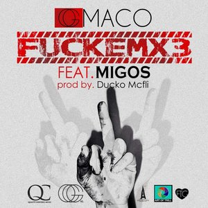 Image for 'FUCKEMX3 (feat. Migos) - Single'