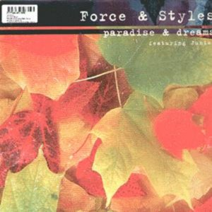 Image for 'Paradise & Dreams (Force & Styles hardcore mix)'