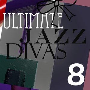 Image for 'Ultimate Jazz Divas Vol 8'
