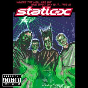Image for 'Where the Hell Are We and What Day Is It... This Is Static-X'