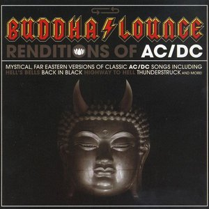 Image for 'Buddha Lounge Renditions of AC/DC'