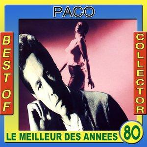 Image for 'Best of Paco Collector (Le meilleur des années 80)'