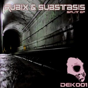 Image for 'Rubix & Substasis Split EP'