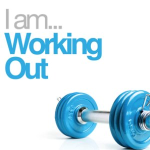 Image for 'I Am Working Out'