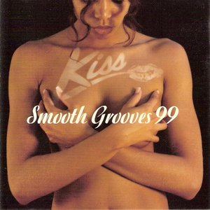 Image for 'Kiss Smooth Grooves 99 (disc 1)'