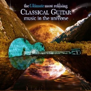 Image for 'Ultimate Most Relaxing Classical Guitar Music In The Universe'