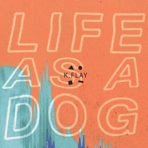 Image for 'Life as a Dog'