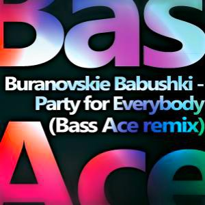 Image for 'Party for Everybody (Bass Ace Remix)'