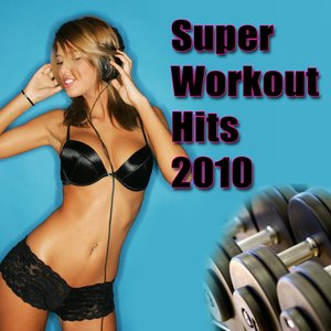 Image for 'Super Workout Hits 2010'
