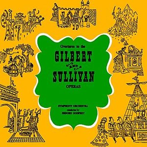 Image for 'Overtures To The Gilbert & Sullivan Operas'