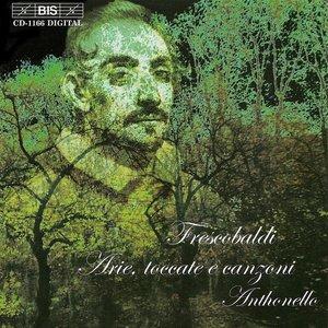 Image for 'FRESCOBALDI: Arias, Toccatas and Canzoni'