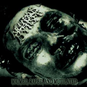Image for 'Maimed, Raped, and Mutilated'