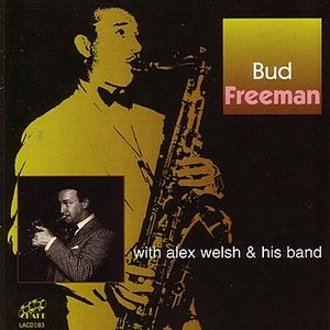 Image for 'Bud Freeman With Alex Welsh & His Band'