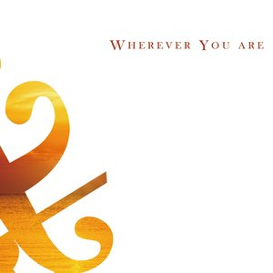 Image for 'Wherever You are'