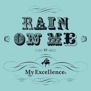 Image for 'Rain On Me'