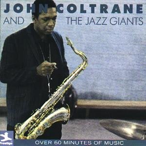 Image for 'John Coltrane And The Jazz Giants'