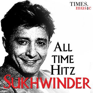 Image for 'All Time Hitz SUKHWINDER'
