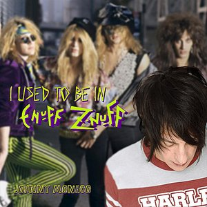 Image for 'I Used To Be In Enuff Z'Nuff - Single'