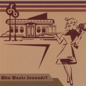 Image for 'Who Wants Seconds?'
