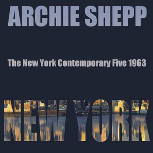 Image for 'The New York Contemporary Five, 1963'