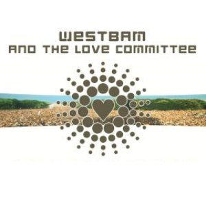 Imagem de 'WestBam & The Love Committee'