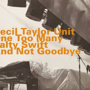 Image for 'One Too Many Salty Swift and Not Goodbye'