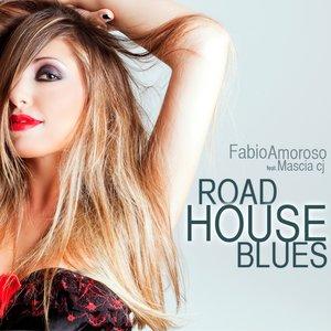 Image for 'Road House Blues (feat. Mascia Cj)'
