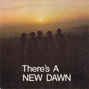Image for 'There's a New Dawn'