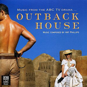 Image for 'Outback House - Music from the ABC Drama'