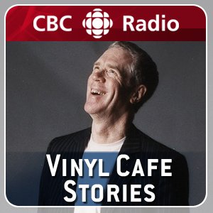 Imagem de 'CBC Radio: Vinyl Cafe Stories'