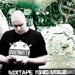 Image for 'Mixtape King Vol 2 (Inet Version)'