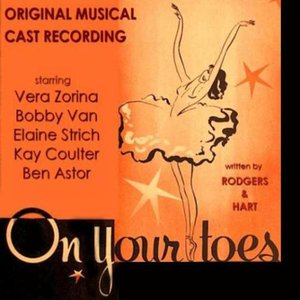Image for 'On Your Toes  Original Broadway Cast'