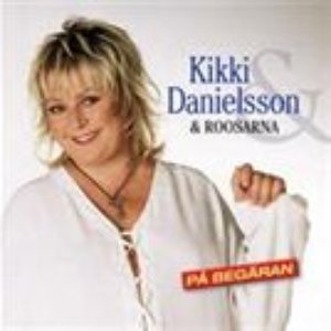 Image for 'Kikki Danielsson & Roosarna'