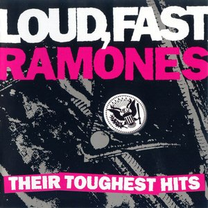 Immagine per 'Loud, Fast, Ramones: Their Toughest Hits'