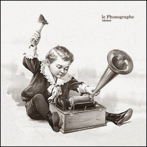 Image for 'le Phonographe (demo)'
