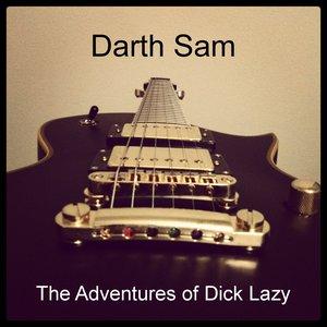 Bild för 'The Adventures of Dick Lazy'