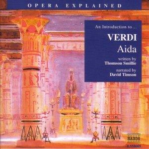 Image for 'Opera Explained: VERDI - Aida (Smillie)'