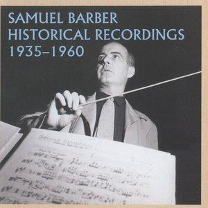 Image for 'Samuel Barber Historical Recordings (1935-1960)'