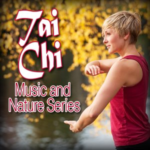 Image for 'Tai Chi Music & Nature Series'