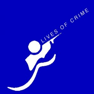 Image for 'Lives Of Crime'