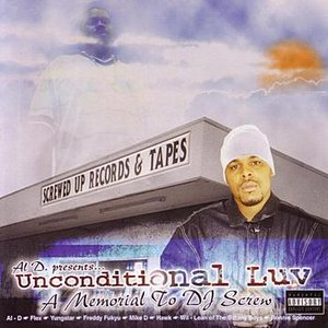 Image for 'Al-D Presents... Unconditional Luv - A Memorial To DJ Screw'