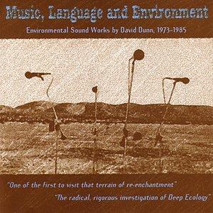 Immagine per 'Music, Language And Environment - David Dunn (1 Of 2)'