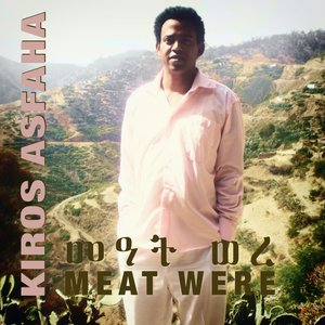 Image for 'Meat were (Eritrean Music)'