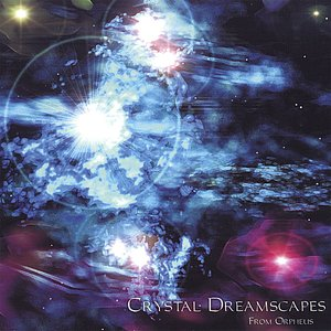 Image for 'Crystal Dreamscapes'