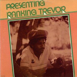 Image for 'Presenting Ranking Trevor'