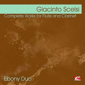 Image for 'Scelsi: Complete Works for Flute and Clarinet (Digitally Remastered)'